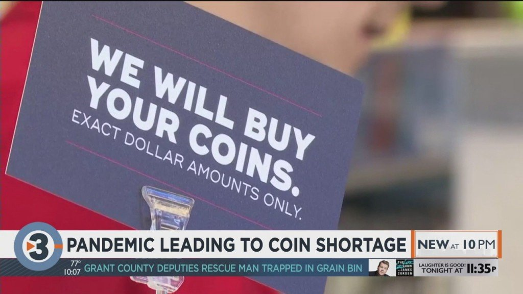 Pandemic Leading To Coin Shortage