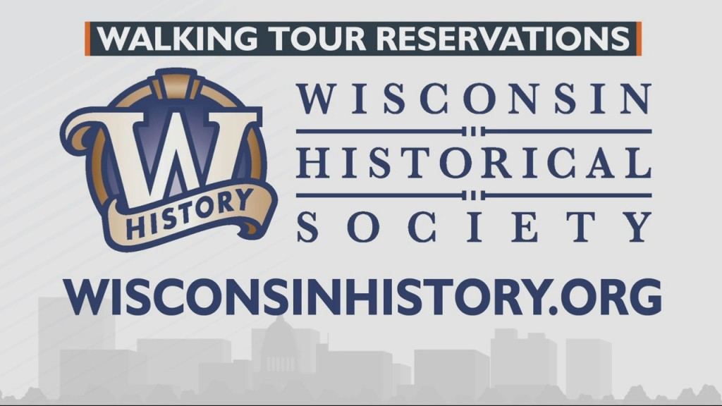 Booking A Walking Tour With The Wisconsin Historical Society