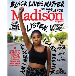 Cover of the August 2020 issue. On the cover is a young Black woman with her fist in the air. Words related to the Black Lives Matter movement surround her