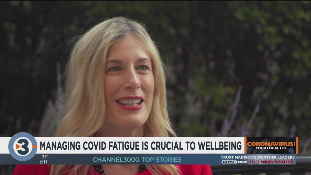 Managing 'covid Fatigue' Is Crucial To Wellbeing
