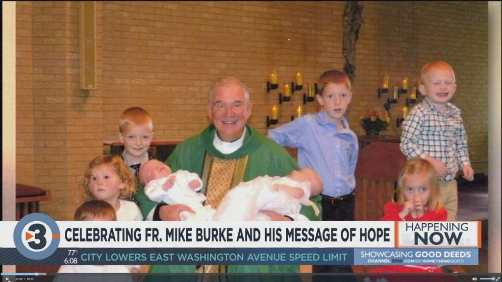 Celebrating Father Mike Burke, His Message Of Hope