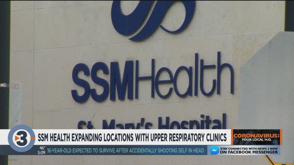 Ssm Health Expanding Locations With Upper Respiratory Clinics