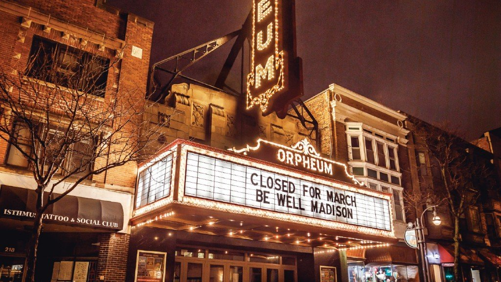 "Orpheum sign that says ""Closed for March Be well Madison"""