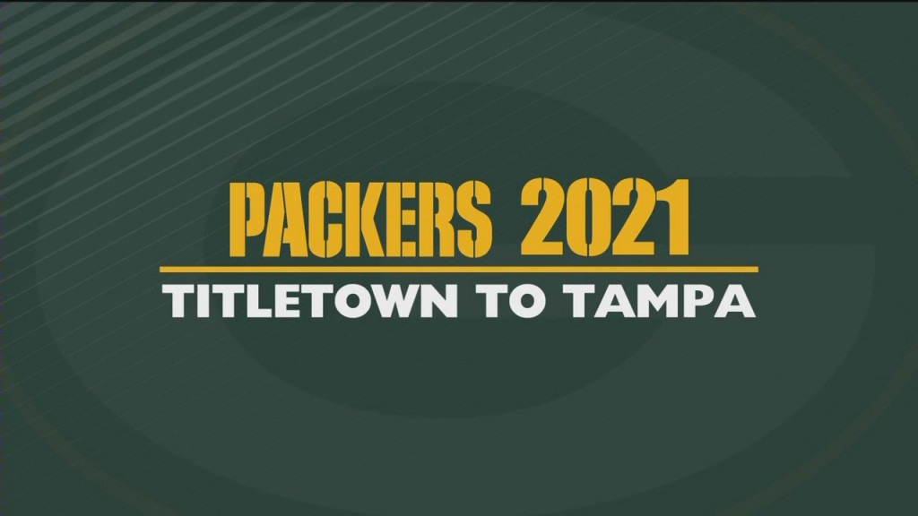 News 3 Now Special Packers 2021: Titletown To Tampa