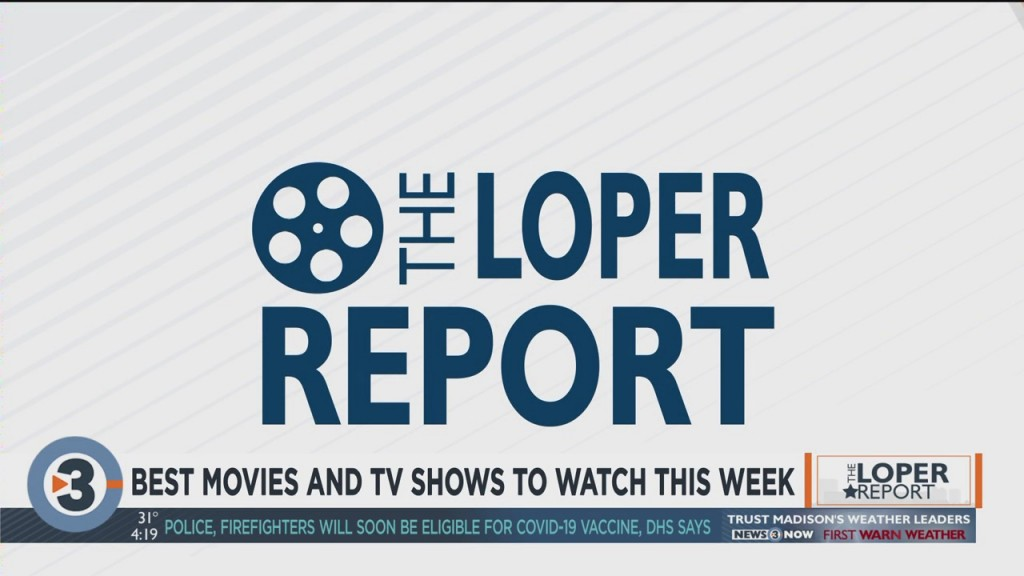 Loper Report: 'promising Young Woman,' 'lupin,' 'tiger' And More