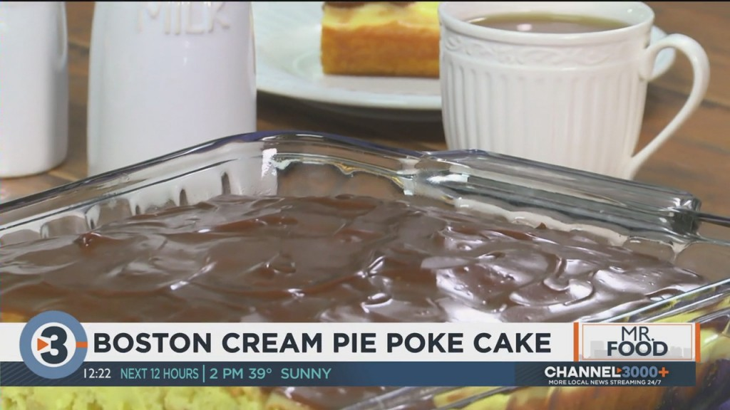 Mr. Food: Boston Cream Pie Poke Cake