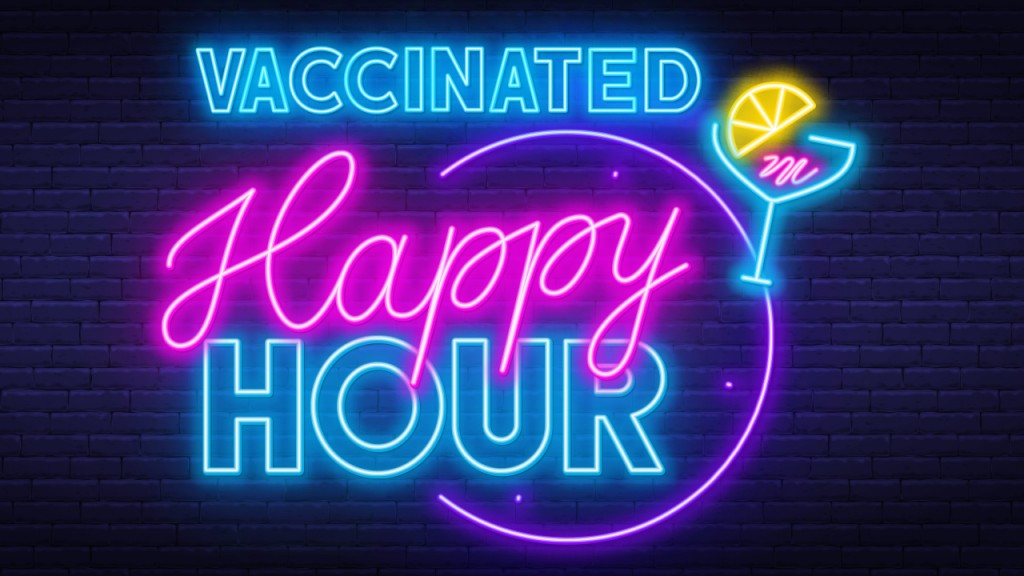Vaccinated Happy Hour
