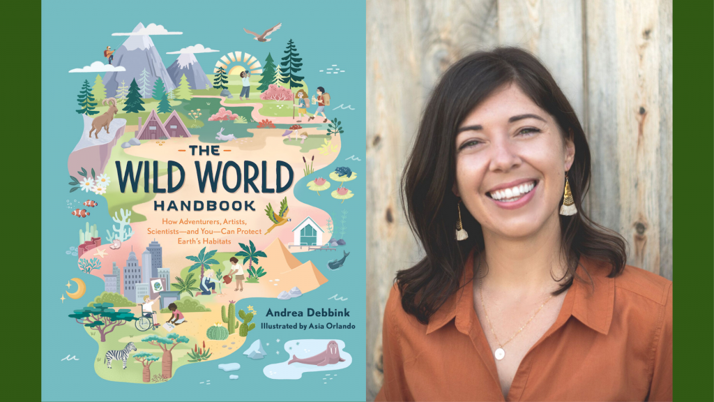 Wild World Handbook book cover on the left and author Andrea Debbink on the right, smiling with dark hair wearing a burnt orange button up shirt.