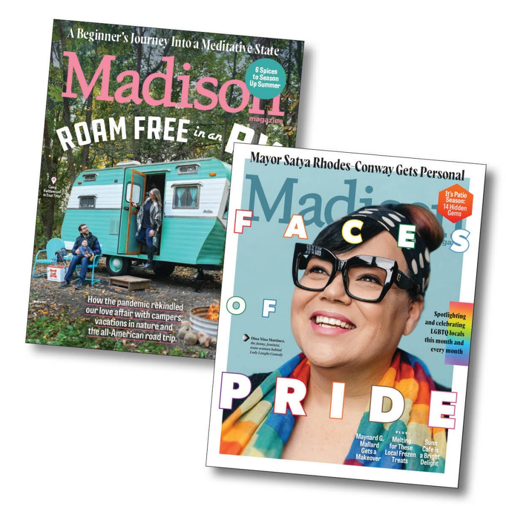 two covers of Madison Magazine