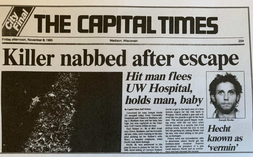 Nov. 8, 1985 clipping from The Capital Times with headline: KILLER NABBED AFTER ESCAPE
