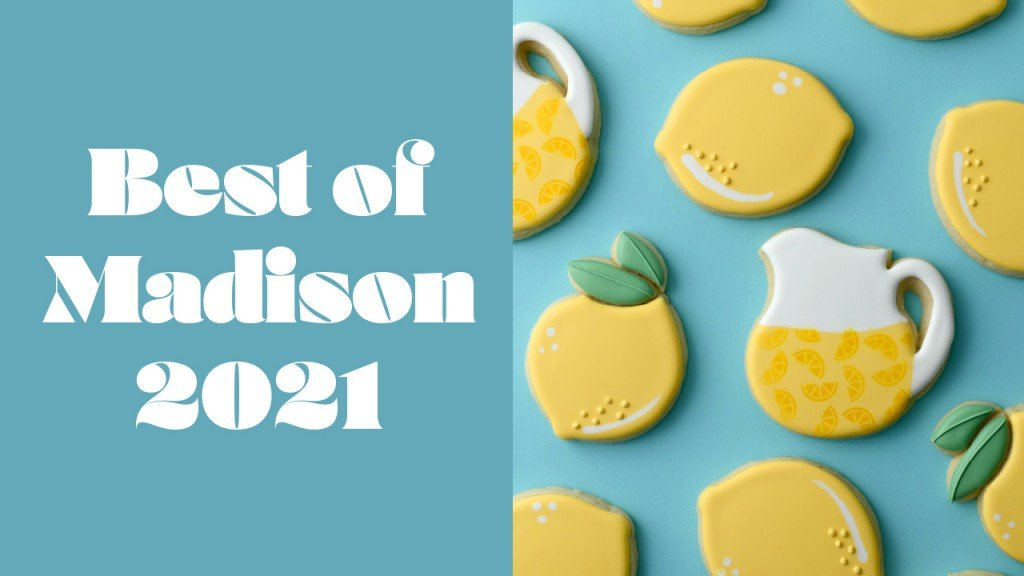 Best of Madison 2021 on the left with cookies that have lemons and pitchers