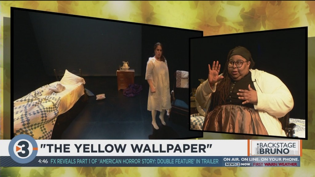 Backstage With Bruno: 'the Yellow Wallpaper'