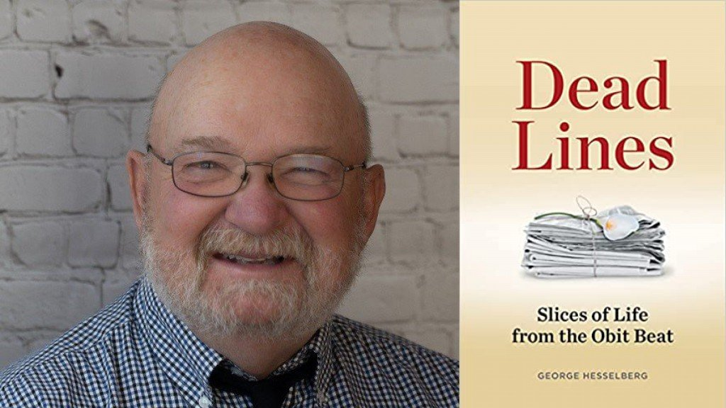 On the left is George Hesselberg wearing glasses and a checked shirt and on the right is the cover of his new book Dead Lines Slices of Life from the Obit Beat with a stack of bound newspapers on the cover.