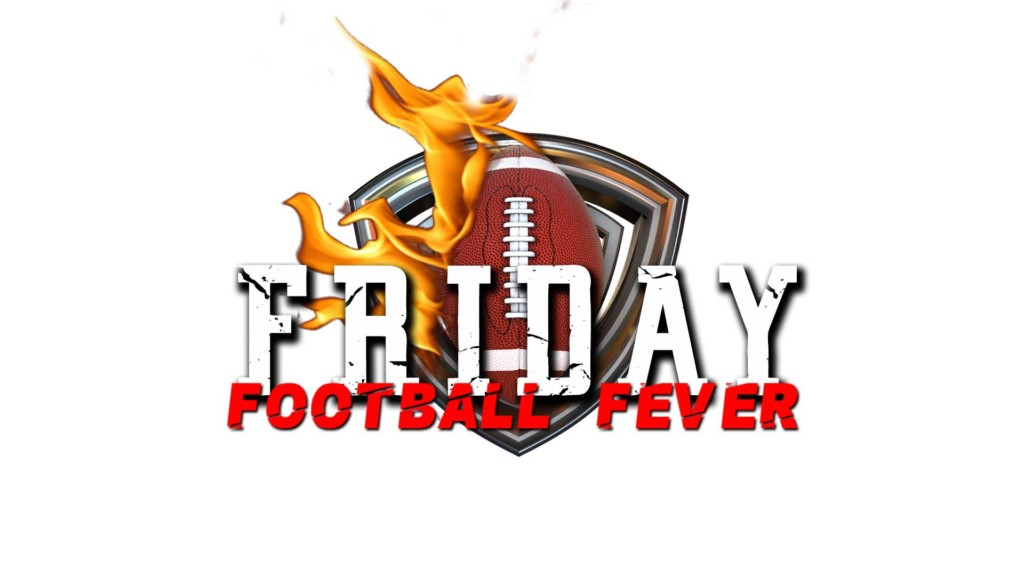 Friday Football Fever Scoreboard 10-18