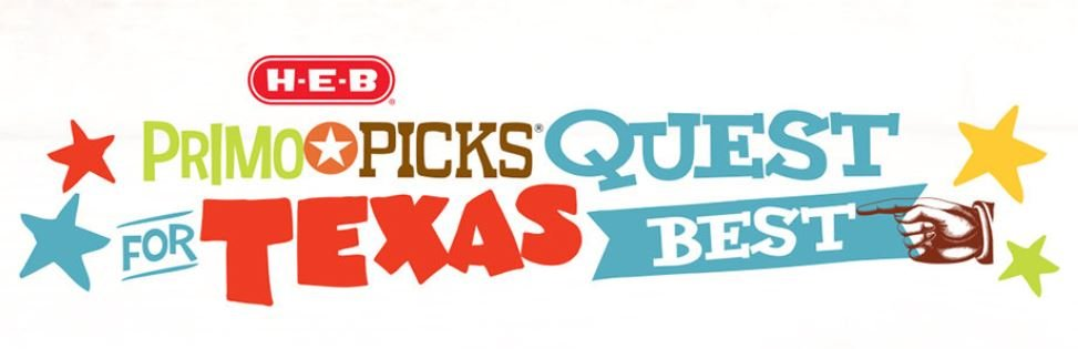 H-E-B Primo Picks Quest For Texas Best
