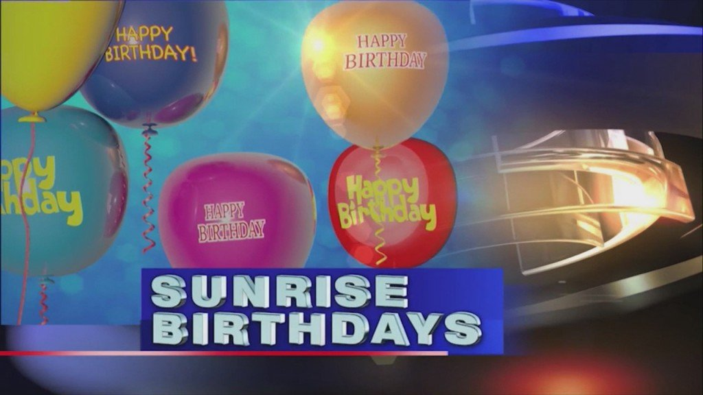 Sunrise Birthdays (3/12)