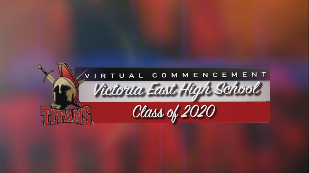 Victoria East High School Virtual Graduation
