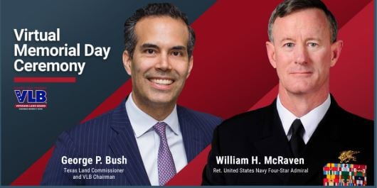 Join a Virtual Memorial Day Ceremony with George P. Bush and Admiral William McRaven