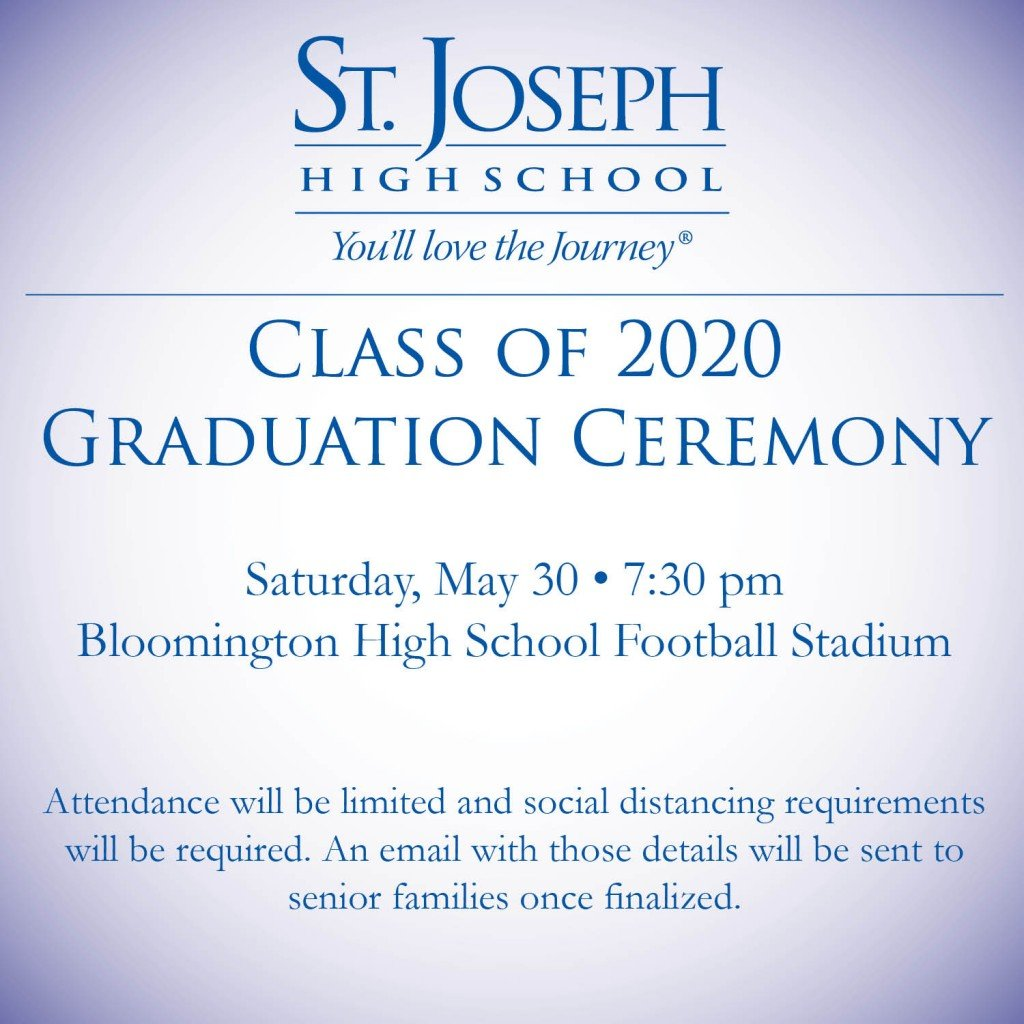 St. Joseph High School has announced it's graduation ceremony