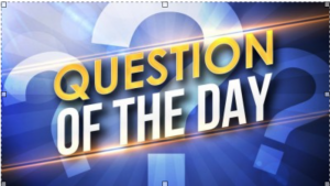 Question Of The Day Graphic 5 300x169