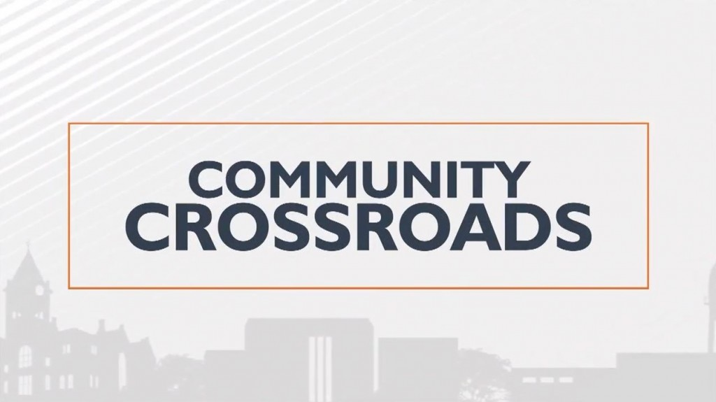 What To Expect This Weekend On Community Crossroads