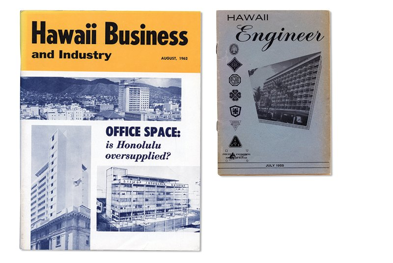 To the right is the first edition of Hawaii Engineer, published in July 1955. In August 1962, at left, the magazine became known as Hawaii Business and Industry and was later shortened to Hawaii Business.