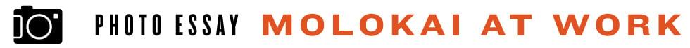 Molokai-At-Work-7-15-Imagery_header