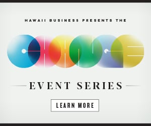 Hawaii Business presents the CHANGE Event Series, Learn More