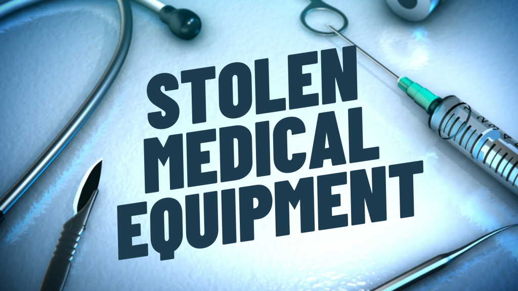 Stolen Medical Equipment