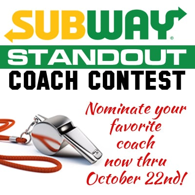 "Subway® 2018 ""Standout Coach"" Contest"