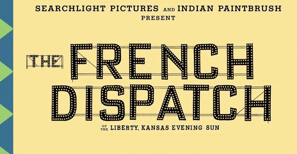 Part of The French Dispatch movie poster