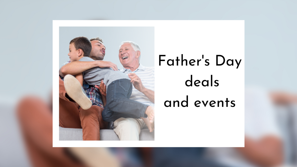 Fathers Day Freebies And Events 1