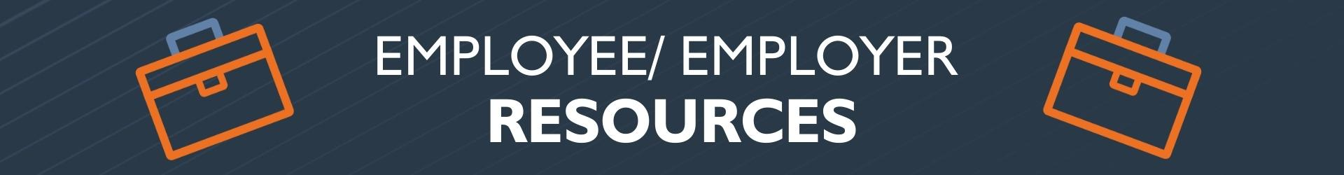 Employee And Employer Resources Banner Related To Making It Work Series 2