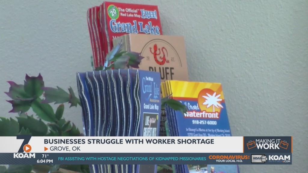 Businesses In Grove, Oklahoma Are Struggling With Worker Shortages.