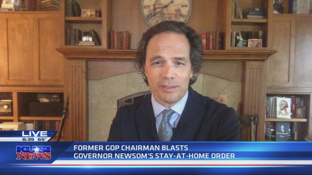 Former Gop Chair Blasts Newsom's Broad Stay At Home Order