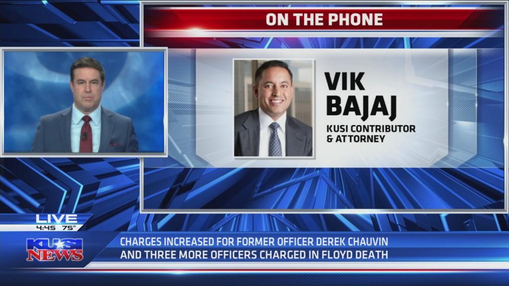 Vik Bajaj Explains Why Charges Against Former Officer Derek Chauvin Were Increased