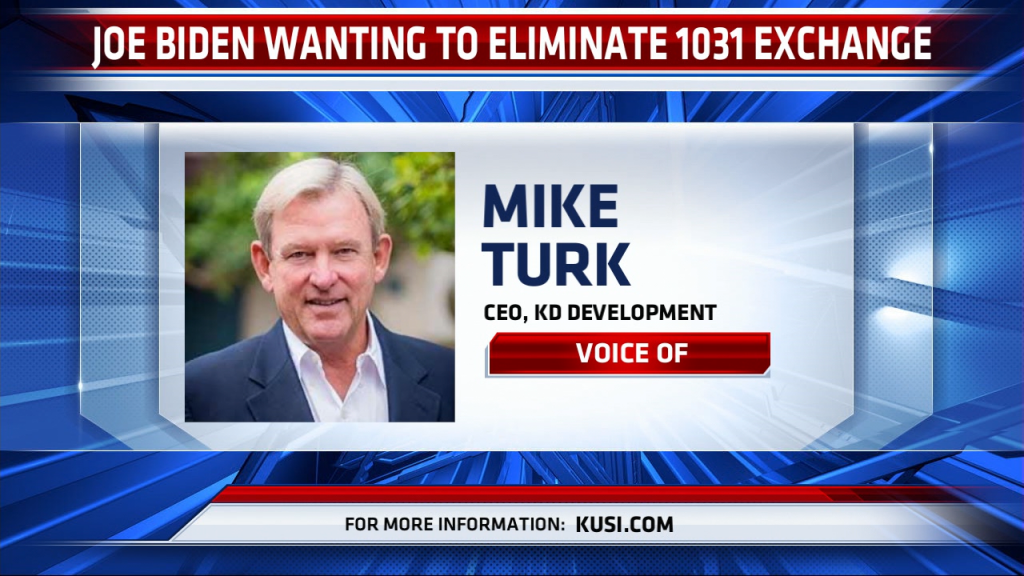 Mike Turk On Eliminating The 1031 Exchange