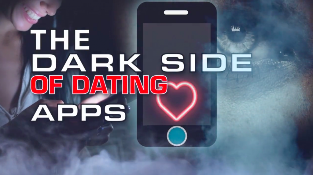 Dark Side Of Dating Apps Featured