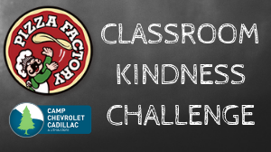Pizza Factory - Classroom Kindness Challenge