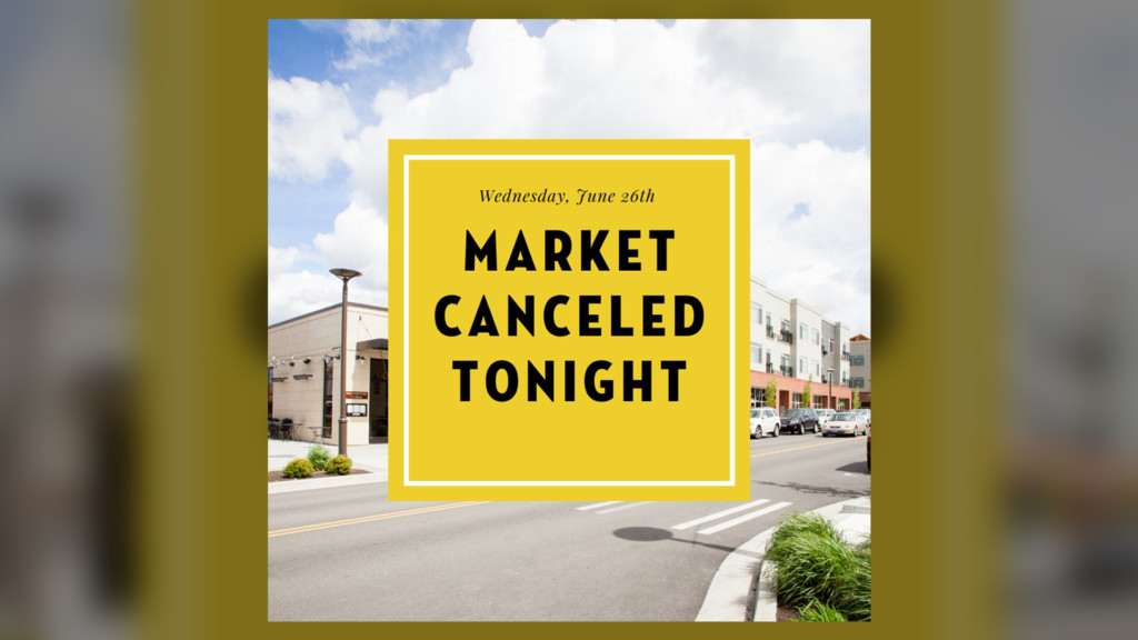 Kendall Yards Night Market cancelled due to severe weather threat