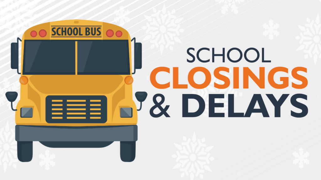School closures & delays for Friday, Dec. 20th