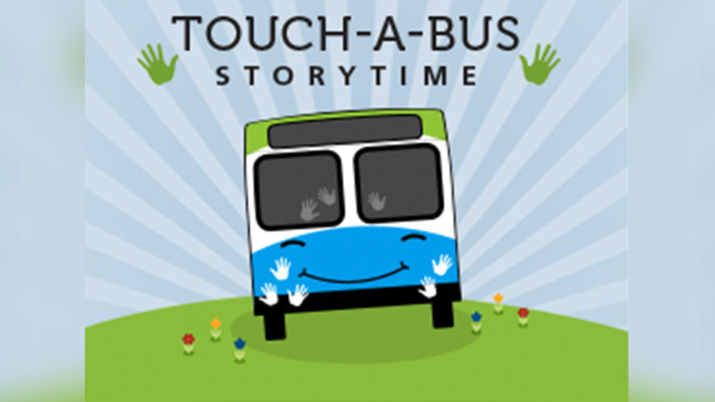 Touch-A-Bus Story Time coming to a library branch near you