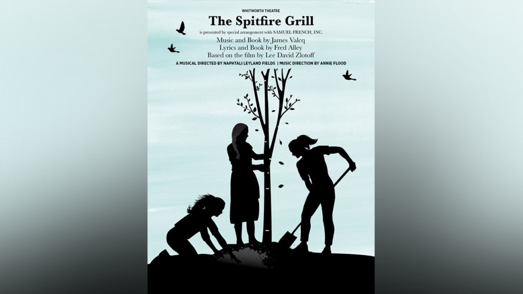 "Whitworth Theatre presents its fall production ""The Spitfire Grill"""
