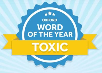 Word of the year: Toxic
