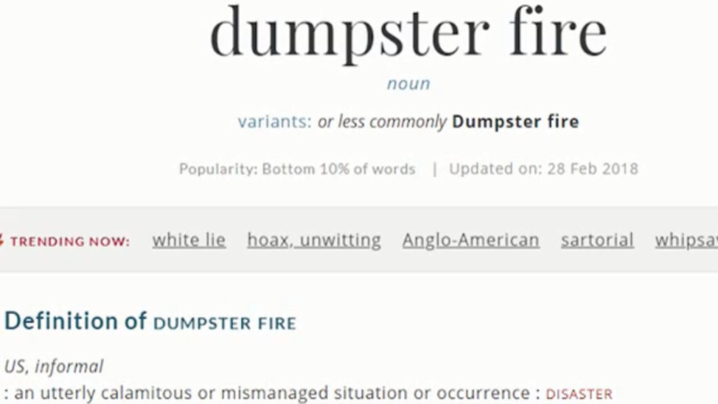 'Dumpster fire' is now in the dictionary