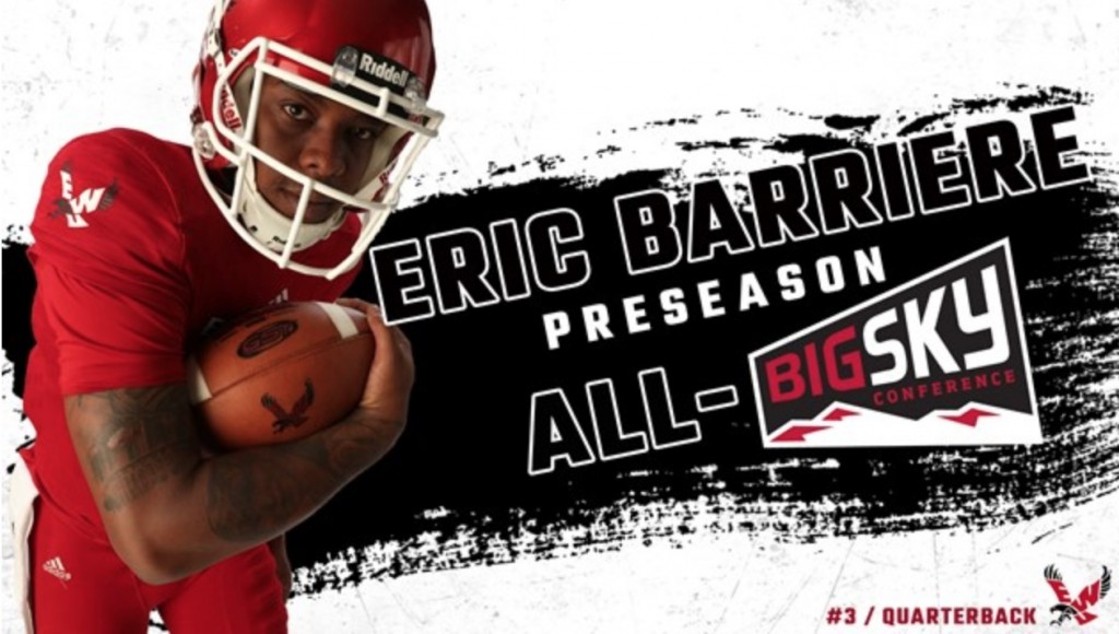 EWU fifth-year senior Eric Barriere was named Big Sky preseason offensive MVP Friday