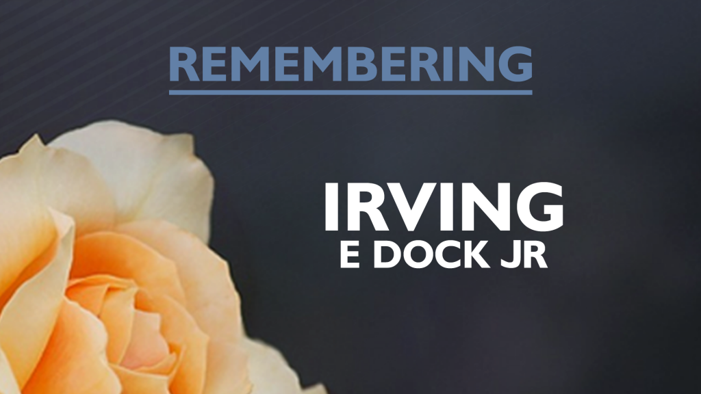Irving E Dock Jr