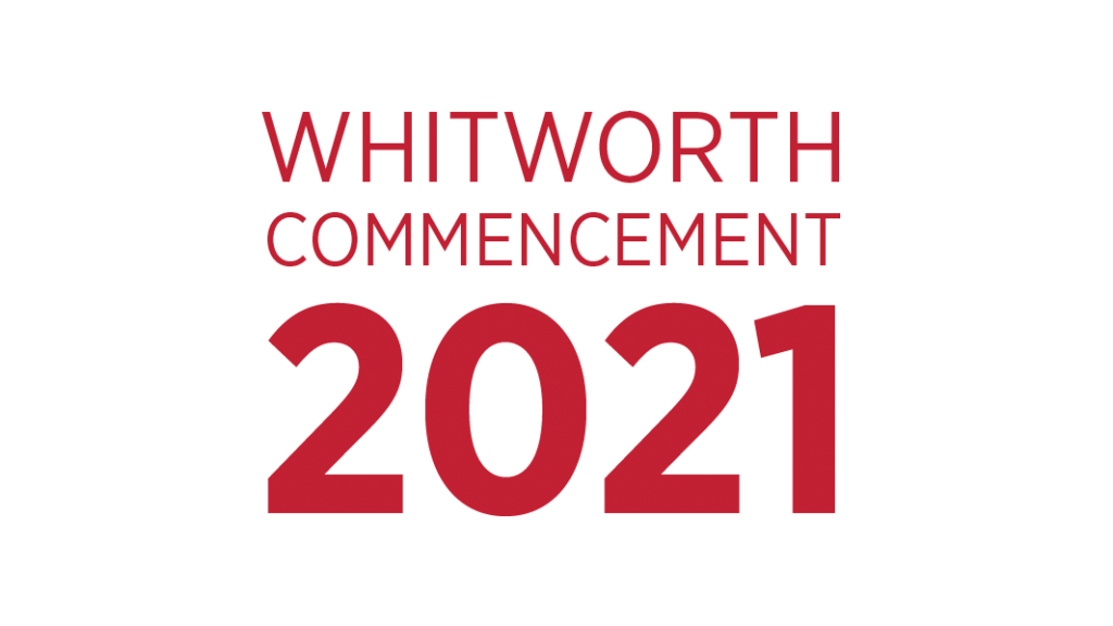 Whitworth Commencement 2021