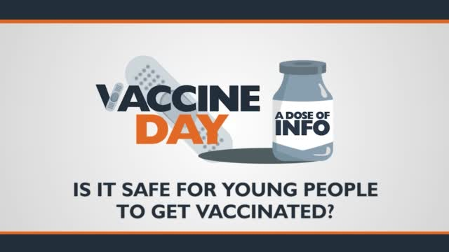 Dose Of Info: Is It Safe For Young People To Get Vaccinated?