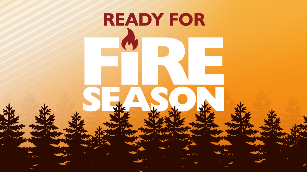 Ready For Fire Season graphic